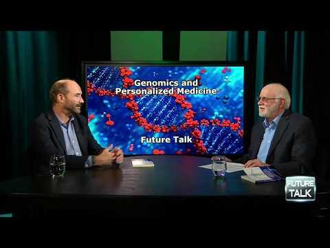 Future Talk #90 - Genomics and Personalized Medicine