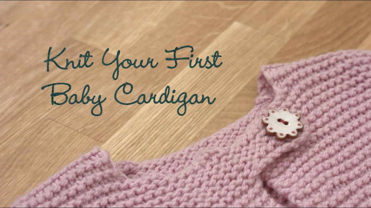 Knit Your First Baby Cardigan PREVIEW - YouTube