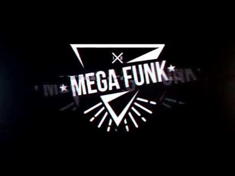 Mega Funk MyStyle 16k Produção Elismario Oliver