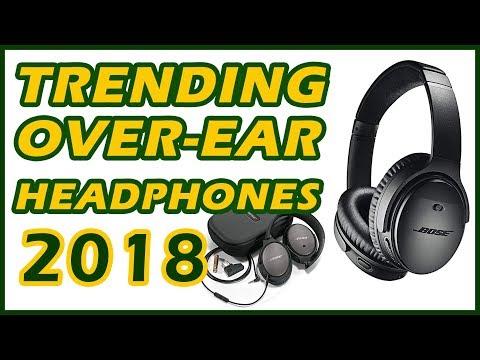 6-best-trending-over-ear-headphones-reviews-2018
