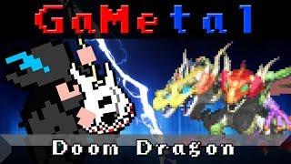 Doom Dragon (Golden Sun: The Lost Age) - GaMetal Remix