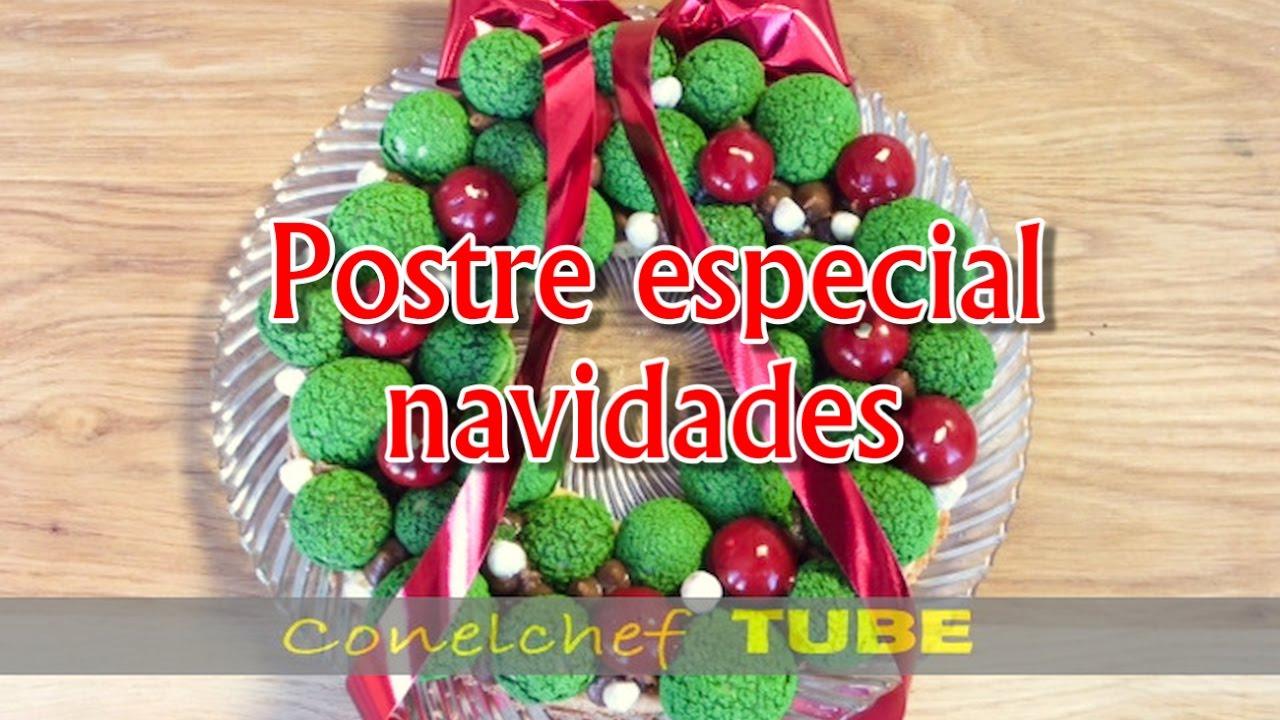 Corona de navidad postre especial navidad youtube - Postre especial navidad ...