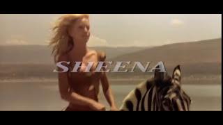 Sheena - Opening