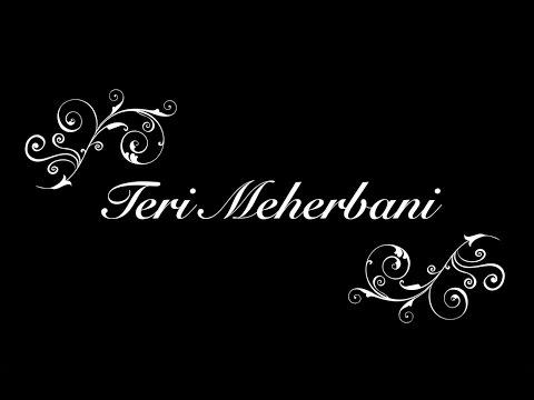 TERI MEHERBANI - Unplugged (Shreyas...