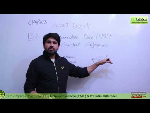 FSC Physics book 2 Ch 13,Electromotive Force & Potential Difference-Phy Ch 13 Current Electricity