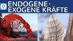 Endogene und exogene Kräfte / Prozesse - Unterschied & Definition einfach erklärt - Geografie