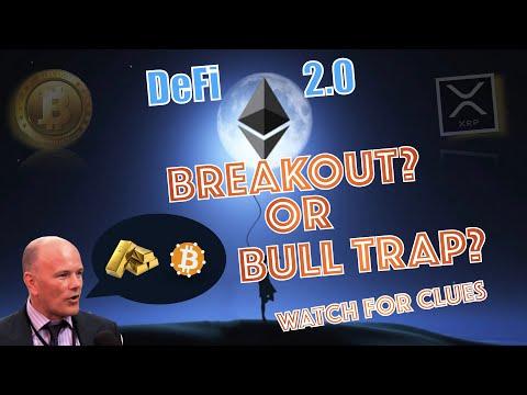 🟡Breakout OR Bull TRAP? Goldman Sachs Chief Strategist Speaks.  Novogratz Buys GOLD. 🔜Ethereum 2.0