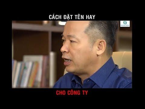 Cách Đặt Tên Hay Cho Công Ty – Doanh Nghiệp || Shark Nguyễn Thanh Việt