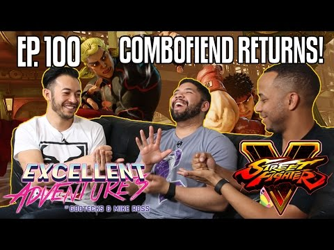 COMBOFIEND RETURNS! The Excellent Adventures of Gootecks & Mike Ross ft. STREET FIGHTER V! Ep. 100