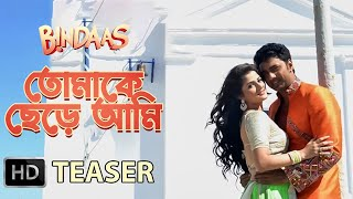Tomake Chere Ami | Teaser | Bindaas | Dev | Srabanti | Sayantika | 2014