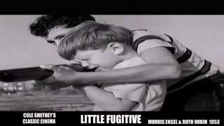 LITTLE FUGITIVE: COLE SMITHEY'S CLASSIC CINEMA