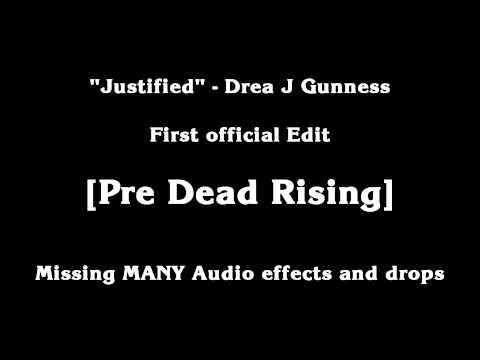 Drea - Justified (Pre-DeadRising Version)