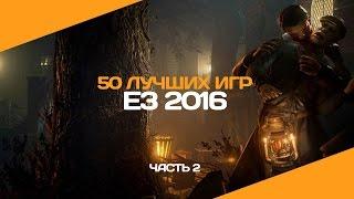 50 лучших игр E3 2016. Часть 2 (Final Fantasy 15, Mafia 3, Vampyr)