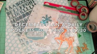 December Plan-A-Daily | Pocket Pages: Day 24 - 25 and 27 - 30