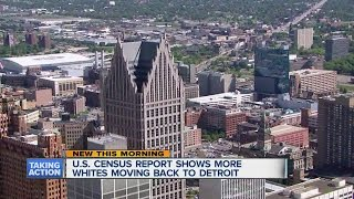 REPORT: More whites now moving into the city of Detroit