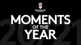 Fulham Academy Moments Of The Year!