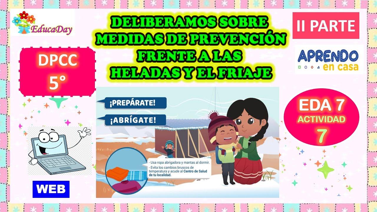 DPCC 5° EDA 7 Act. 7 - Deliberamos sobre medidas de prevención frente a las heladas y el friaje - II - download from YouTube for free