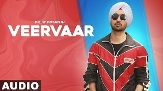 Veer Vaar (Full Audio) | Diljit Dosanjh | Latest Punjabi Songs 2019 | Speed Records