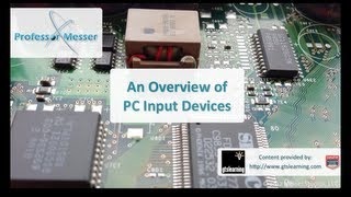 An Overview of PC Input Devices - CompTIA A+ 220-801: 1.12