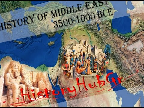 History of the Middle East 3500 - 1000 BCE History HubGr