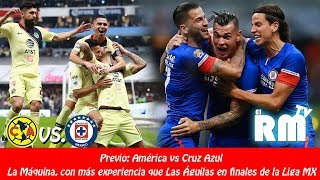 PREVIA: FINAL AMÉRICA VS. CRUZ AZUL #Apertura2018