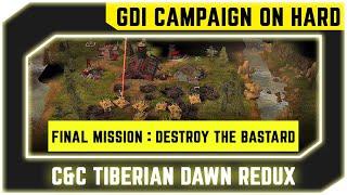 Command & Conquer Tiberian Dawn Redux - GDI Final Mission 15 - Destroy The Bastard [1080p]