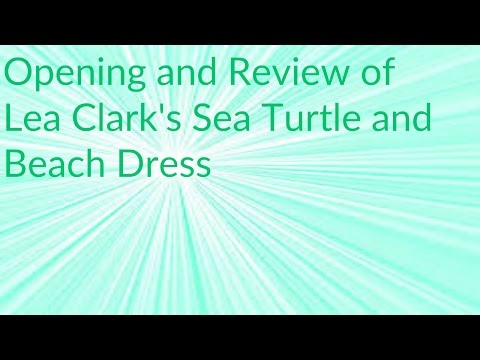 Opening And Review Of Lea Clark's Sea Turtle And Beach Dress