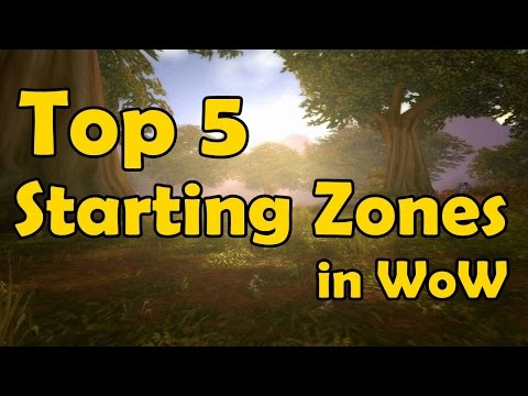 Top 5 Starting Zones in WoW