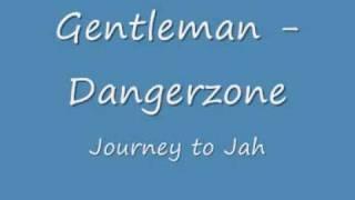 Gentleman - Dangerzone