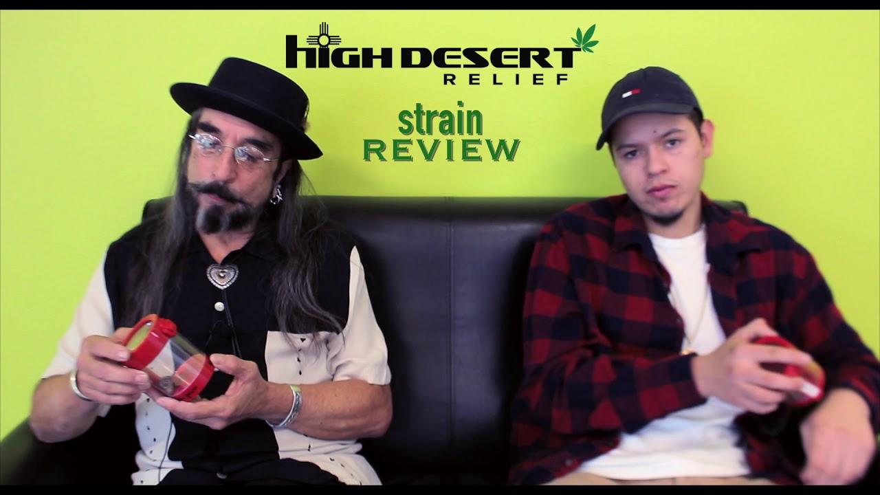 High Desert Relief Strains Youtube