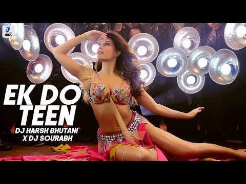 Ek Do Teen Remix | DJ Harsh Bhutani X DJ Sourabh | Baaghi 2 | Jacqueline Fernandez | Tiger | Disha