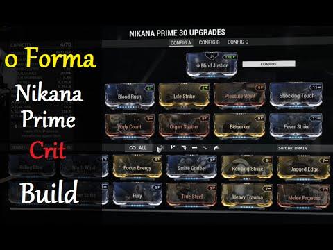 Build Nikana Prime  Forma