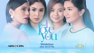 And I Love You So Full Trailer: This December 7 on ABS-CBN!