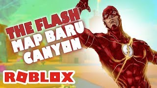 ROBLOX INDONESiA | Disciples Of THE FLASH To The CANYON Streets!!