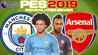 Manchester City vs Arsenal Prediction | English Premier League 3rd Feb | PES 2019 Gameplay