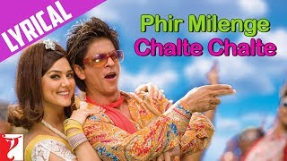 Lyrical: Phir Milenge Chalte Chalte - Full Song with Lyrics - Rab Ne Bana Di Jodi