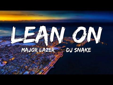 Lean On - Major Lazer DJ Shake (Lyrics) | Fab Music