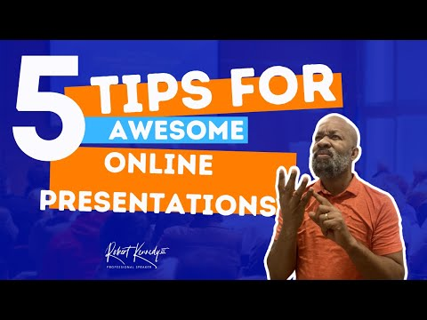 5 Tips For Amazing Online Presentations