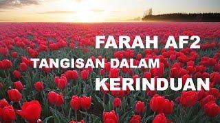 Download lagu Farah AF2 Tangisan Dalam Kerinduan
