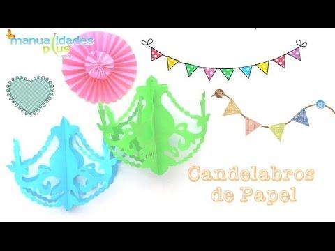 Candelabros de papel facil manualidades para cumplea os - Decoracion fiestas de cumpleanos ...