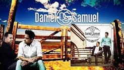 Daniel e Samuel   Paixâo Pela Presença Completo