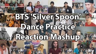 "BTS 'Silver Spoon (Baepsae)' mirrored Dance Practice ""Reaction Mashup"""