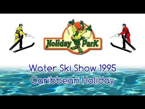 Water Ski Show 1995 - Caribbean Holiday