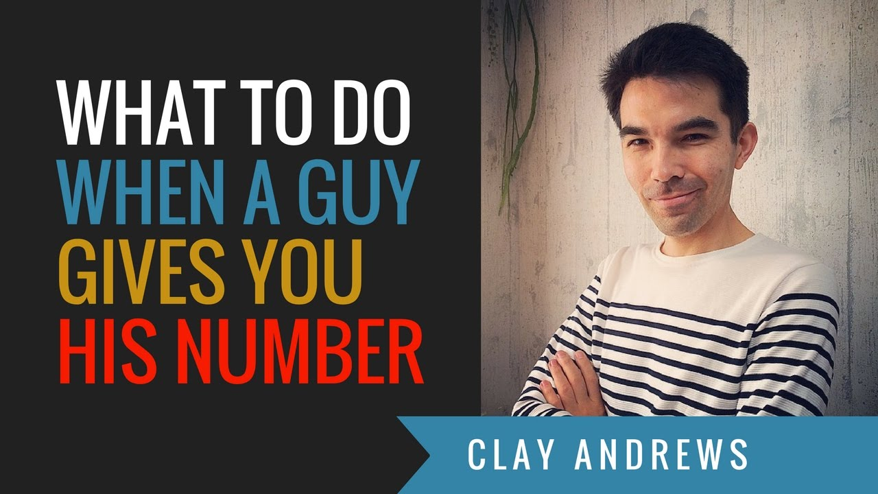 What Do You Do When A Guy Gives You His Number?