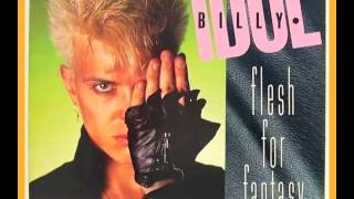 Billy Idol - Flesh for fantasy (Below the belt Mix) 1984