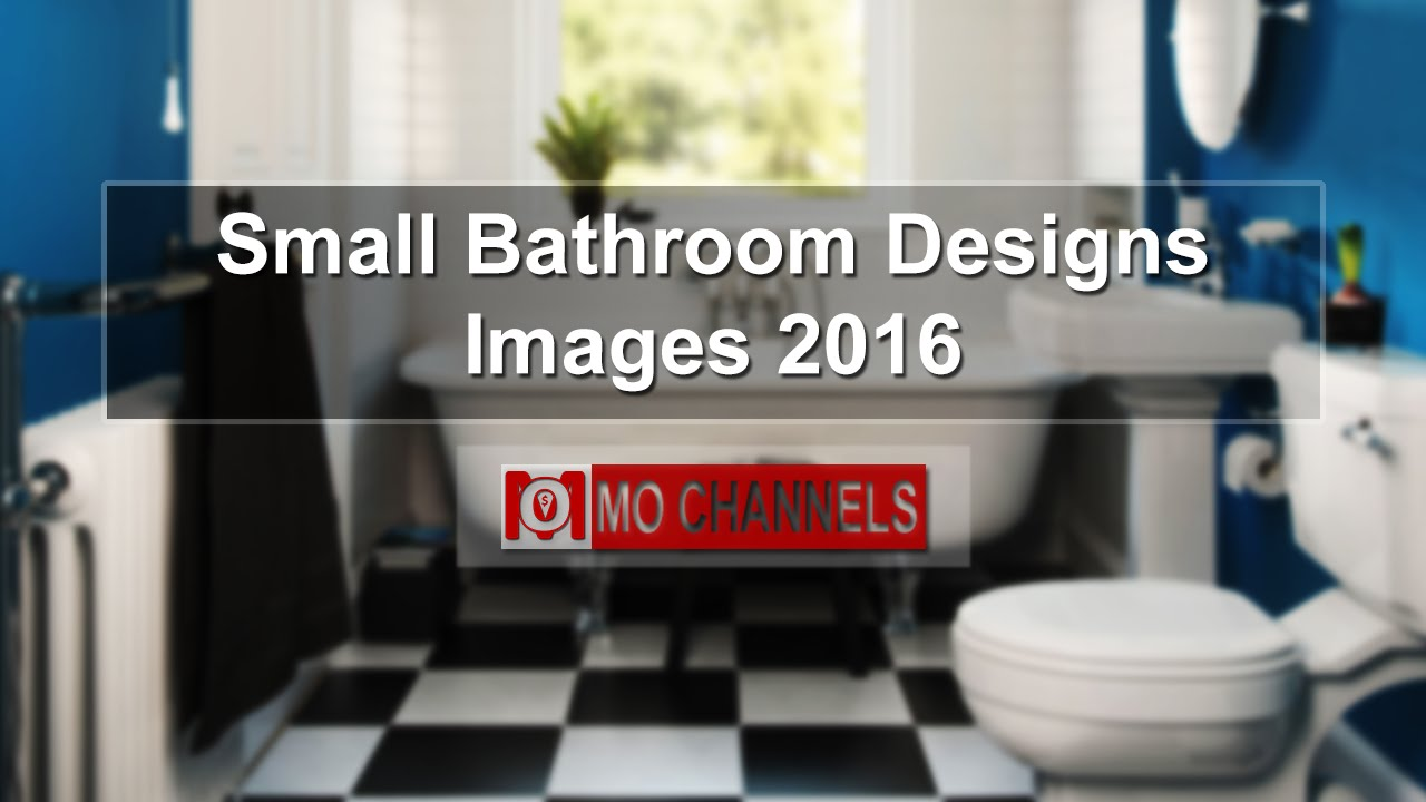 Small Bathroom Designs Images 2016 Youtube