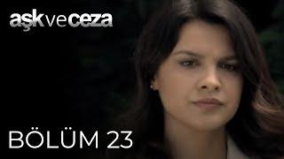 Aşk ve Ceza 23.Bölüm