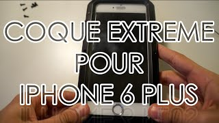 TEST D'UNE COQUE EXTREME POUR IPHONE 6 PLUS