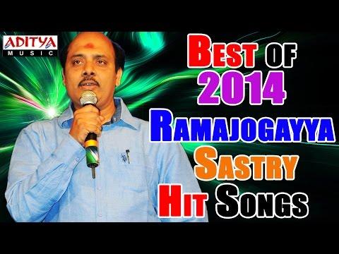 Best of 2014 Telugu Movie Hit Songs  Ramajogayya Sastry Special  II Jukebox