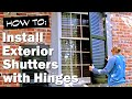 How to Install Functional Exterior Shutters